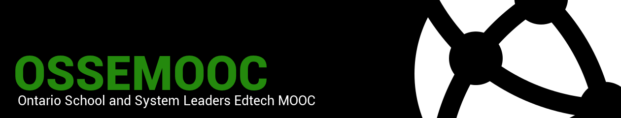 Ontario School and System Leaders Edtech MOOC