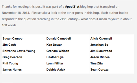 #Peel21st Blog Hop: http://makelearn.org/2014/11/18/learning-the-21st-century-what-does-it-mean-to-you/